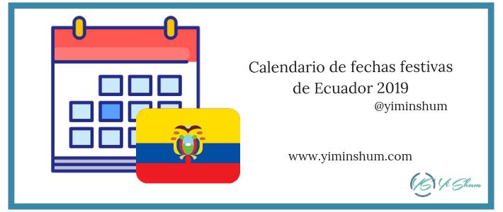 Calendario de fechas festivas de Ecuador 2019 imagen