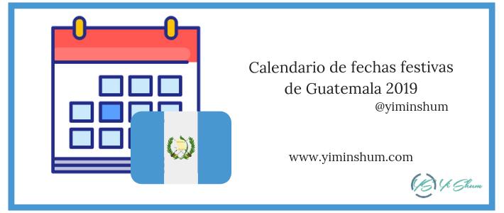 Calendario de fechas festivas de Guatemala 2019 imagen