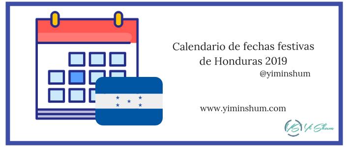 Calendario de fechas festivas de Honduras 2019