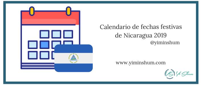 Calendario de fechas festivas de Nicaragua 2019