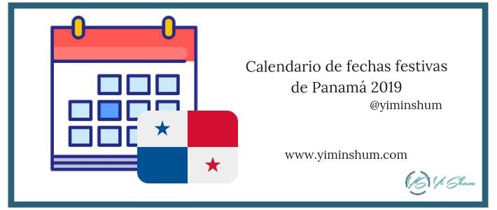 Calendario de fechas festivas de Panamá 2019