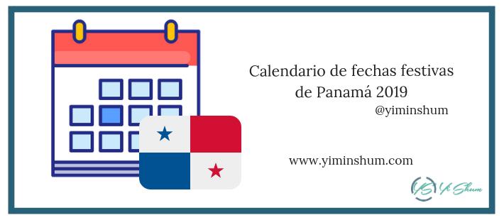 Calendario Panama 2019 Con Festivos.Calendario De Fechas Festivas De Panama 2019 Yi Min Shum Xie