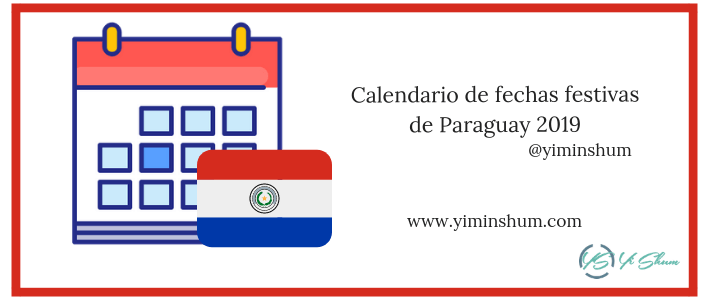 Calendario de fechas festivas de Paraguay 2019 (1)