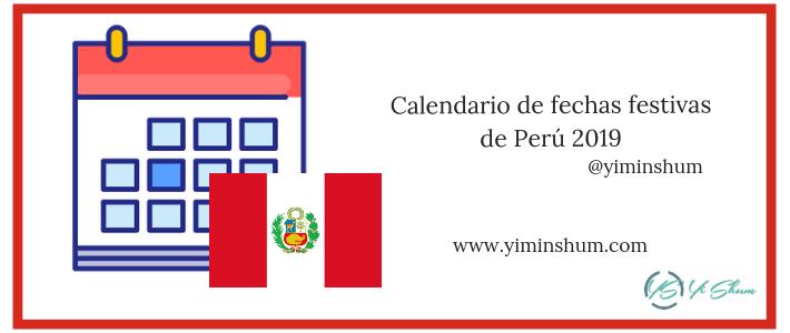 Calendario de fechas festivas de Perú 2019