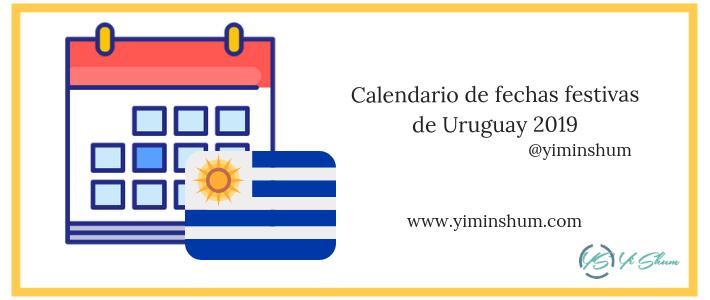 Calendario de fechas festivas de Uruguay 2019