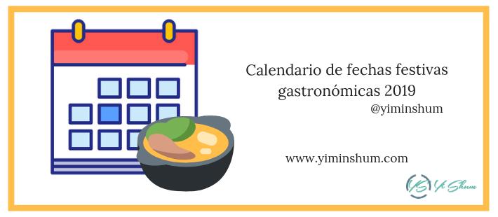 Calendario de fechas festivas gastronómicas 2019 imagen