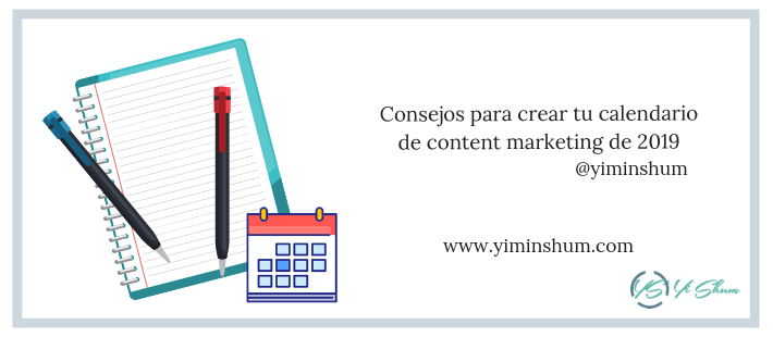 Consejos para crear tu calendario de content marketing de 2019
