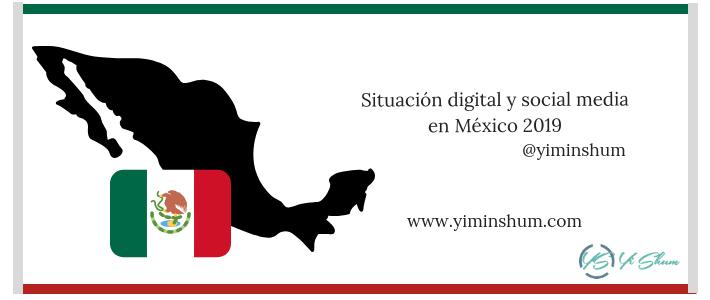 Situación digital y social media en México 2019 imagen