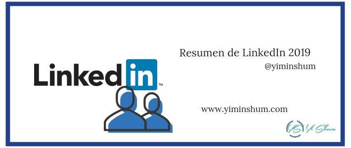 Nuevo resumen de LinkedIn 2019