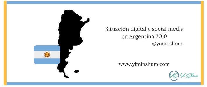 Situación digital y social media en Argentina 2019