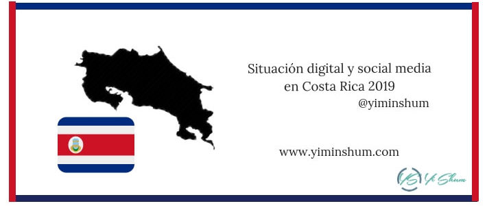 Situación digital y social media en Costa Rica 2019