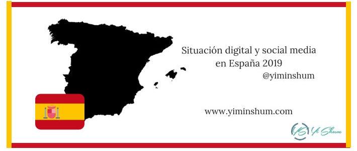 Situación digital y social media en España 2019