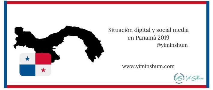 Situación digital y social media en Panamá 2019