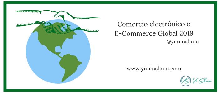 Comercio electrónico o E-Commerce Global 2019 imagen