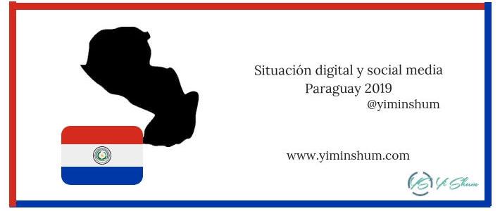 Situación digital y social media Paraguay 2019 imagen
