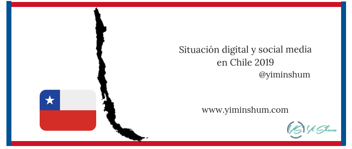 Situación digital y social media en Chile 2019