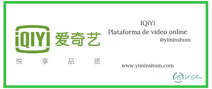IQiYi, plataforma de video online Chino