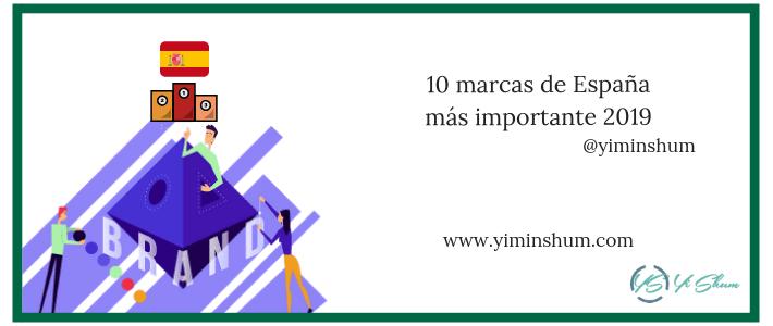 10 marcas de España más importante 2019
