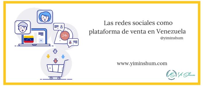 Las redes sociales como plataforma de venta en Venezuela imagen