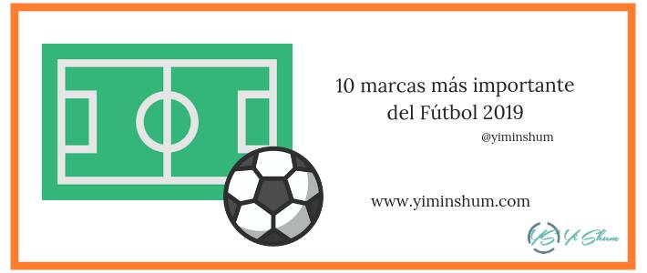 10 marcas más importante del Fútbol 2019 imagen