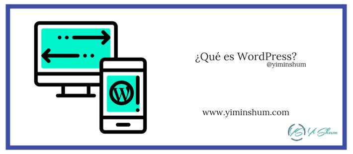 ¿Qué es WordPress? Crear páginas web con un clic