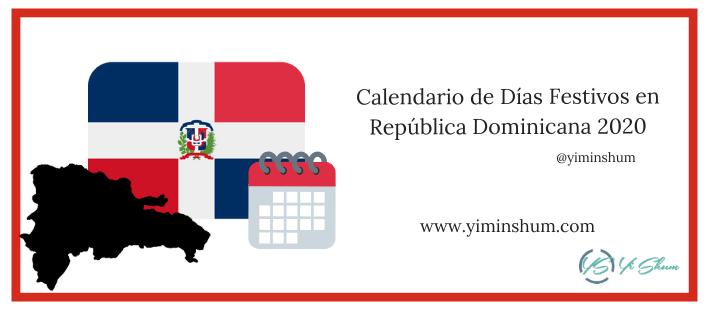 CALENDARIO DE DIAS FESTIVOS DE REPUBLICA DOMINICANA 2020 IMAGEN