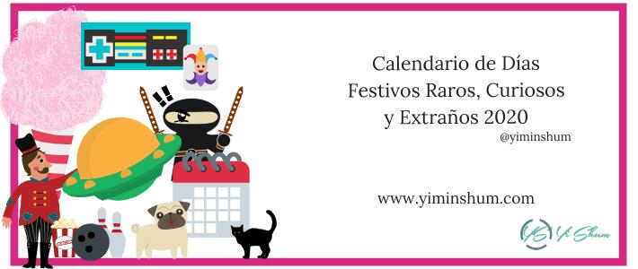 Calendario de Días Festivos Raros, Curiosos y Extraños 2020 imagen
