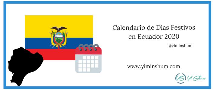CALENDARIO DE DIAS FESTIVOS DE ECUADOR 2020 IMAGEN