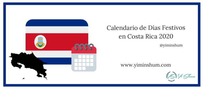 CALENDARIO DE DIAS FESTIVOS EN COSTA RICA 2020 IMAGEN