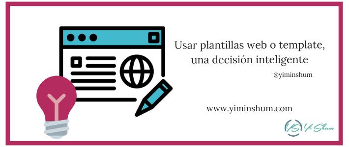 Usar plantillas web o template, una decisión inteligente