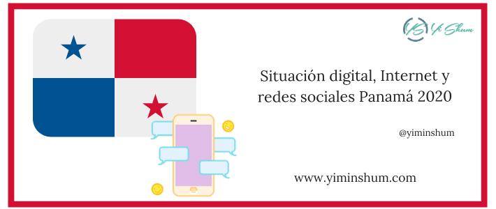 Situación digital, Internet y redes sociales Panamá 2020