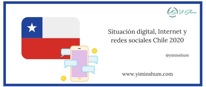 Situación digital, Internet y redes sociales Chile 2020