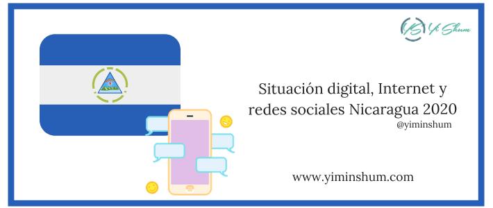 Situación digital, Internet y redes sociales Nicaragua 2020