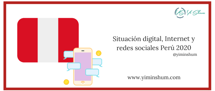 Situación digital, Internet y redes sociales Perú 2020