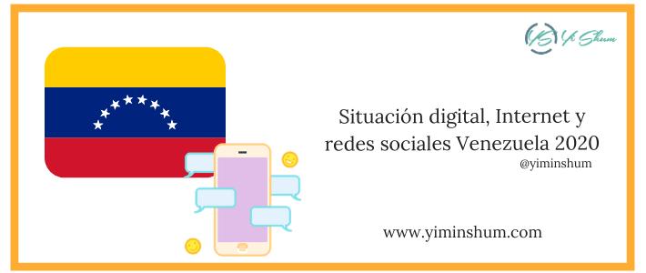 Situación digital, Internet y redes sociales Venezuela 2020