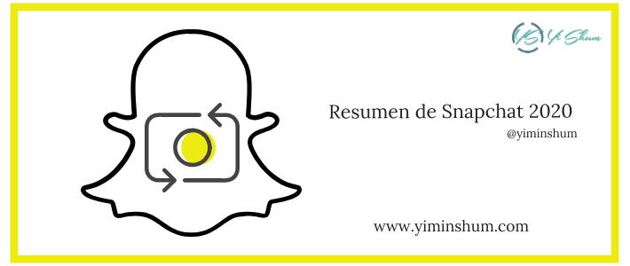 Resumen de Snapchat 2020 – 382 millones de usuarios activos