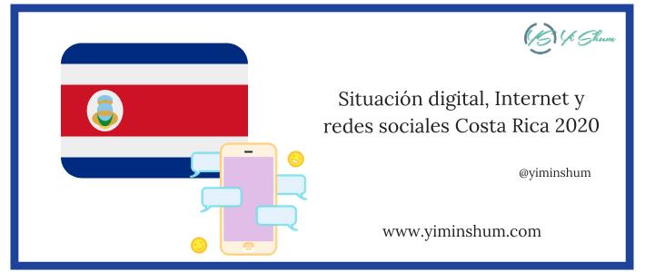 Situación digital, Internet y redes sociales Costa Rica 2020