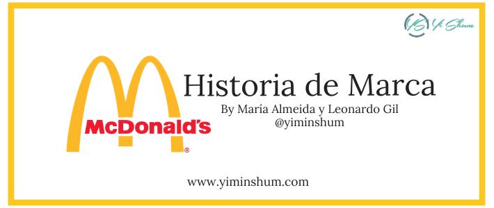"Historia de Marca: McDonald's – ""El Fundador"""