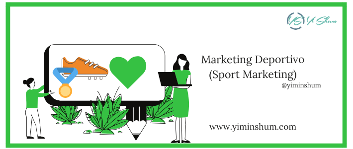 Marketing Deportivo – Sport Marketing