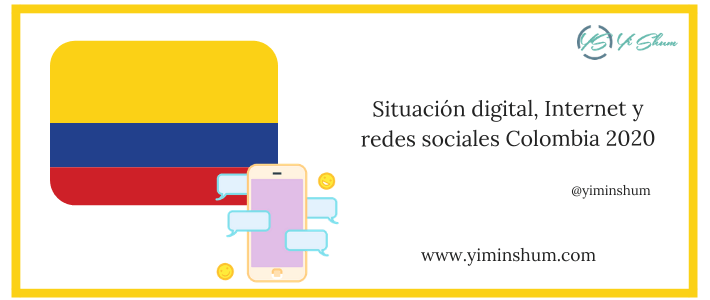 Situación digital, Internet y redes sociales Colombia 2020