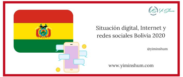 Situación digital, Internet y redes sociales Bolivia 2020