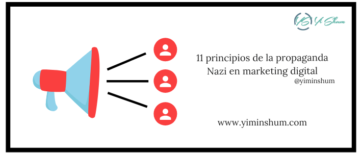 11 principios de la propaganda Nazi en marketing digital