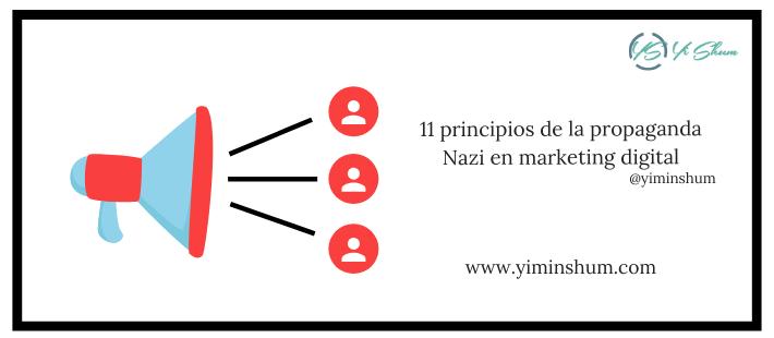 11 principios de la propaganda Nazi en marketing digital