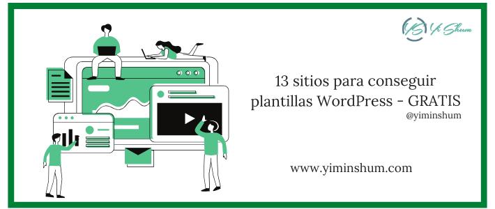 13 sitios para conseguir plantillas WordPress – GRATIS