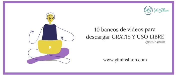 10 bancos de videos para descargar GRATIS Y USO LIBRE
