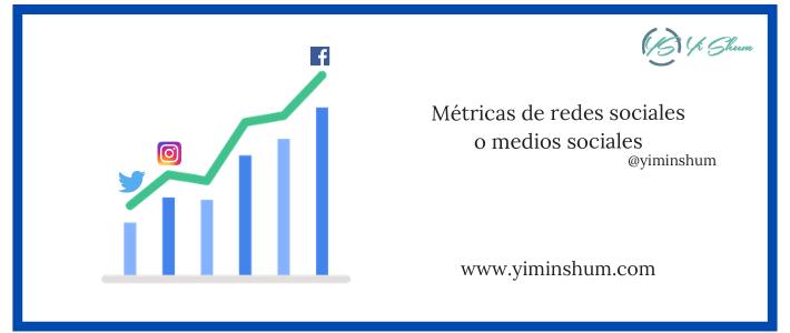 KPI y métricas de redes sociales o medios sociales ¿Cuáles usar?