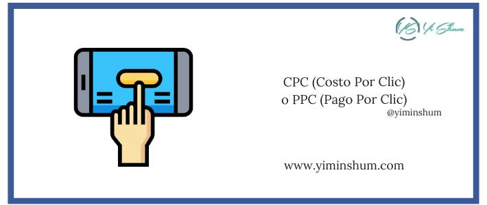 CPC (Costo Por Clic) o PPC (Pago Por Clic) – Calculadora