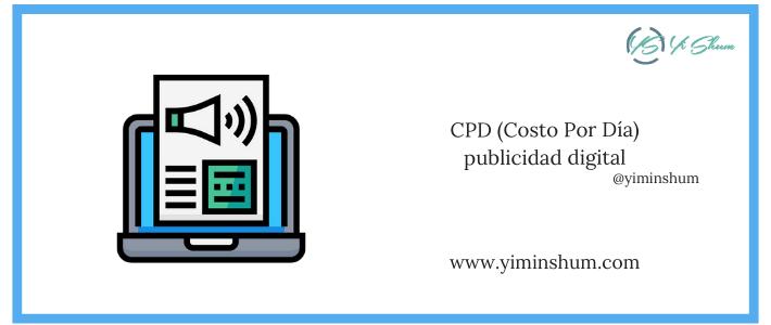 CPD (Costo Por Día) en inversión de publicidad – Calculadora