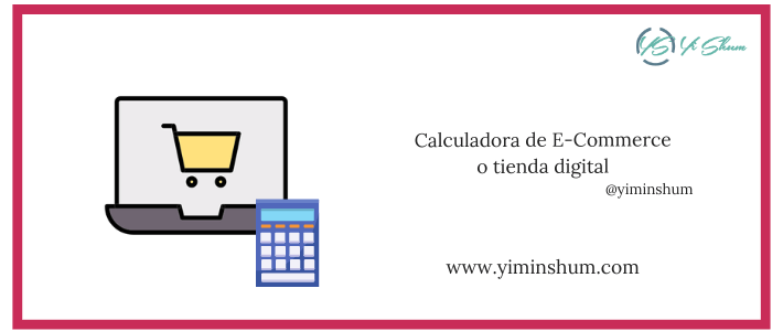 Calculadora de E-Commerce o tienda digital