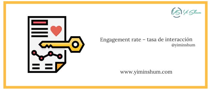 Engagement rate – tasa de interacción – calculadora